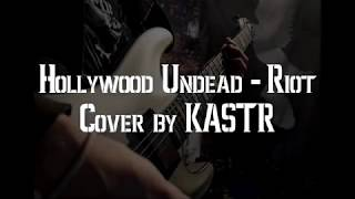 Hollywood Undead - Riot (Guitar cover by KASTR V2) thumbnail