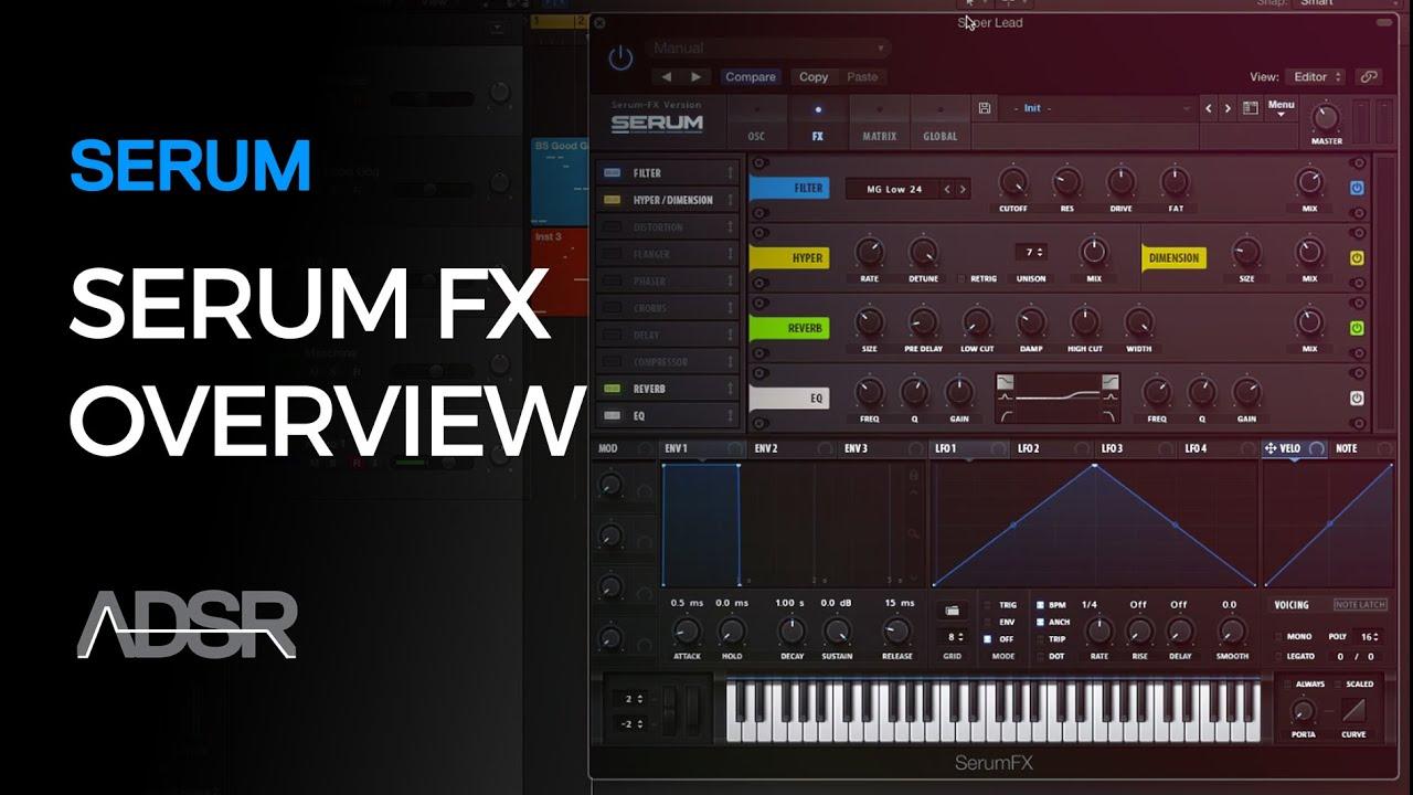 Serum FX Version – ADSR