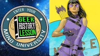 History of Hawkeye (Kate Bishop) with Kelly Thompson - Geek History Lesson