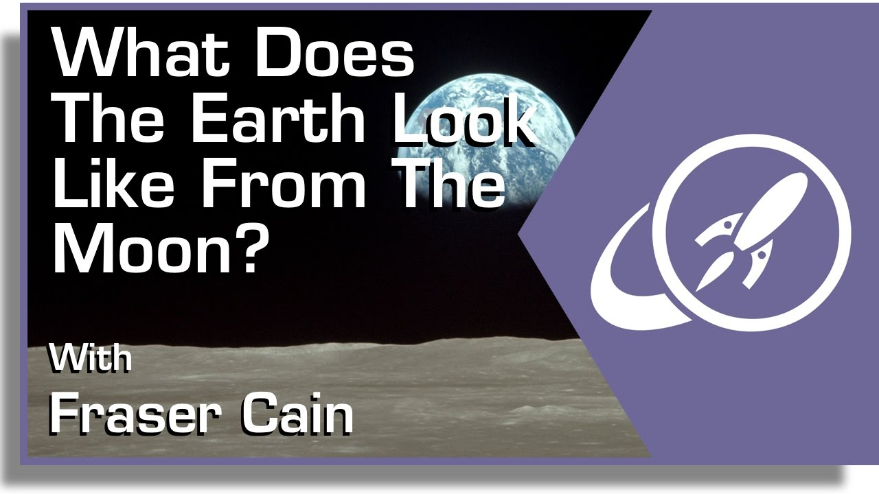 What Does The Earth Look Like From The Moon Youtube