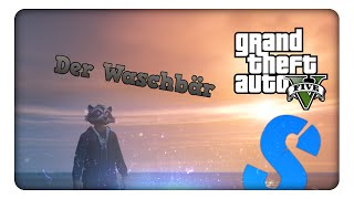 GTA 5 Online Best Moments | Dein Albtraum DER WASCHBÄR [German/HD] - Syocfy