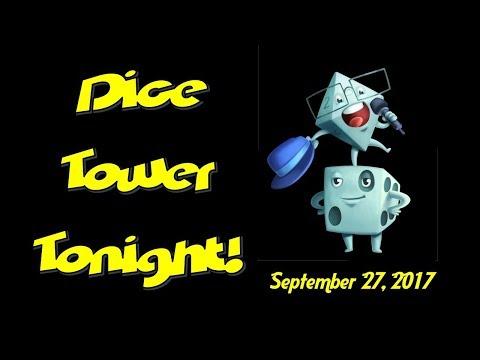 Dice Tower Tonight: September 27, 2017
