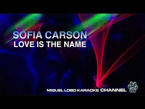 SOFIA CARSON - LOVE IS THE NAME - [Karaoke] Miguel Lobo