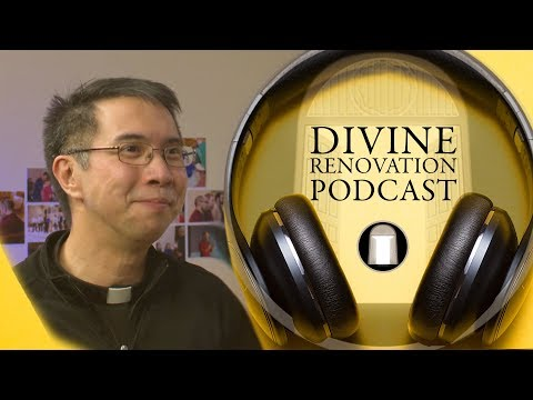 Early Days of a Missional Parish w/ Fr. Ken Lao