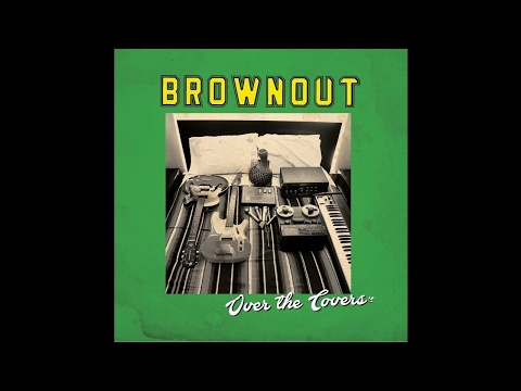 Brownout - Things You Say