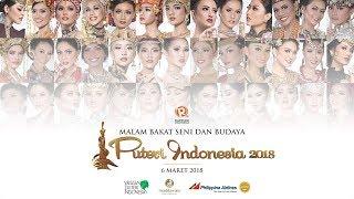 LIVE: Malam Bakat Seni dan Budaya Puteri Indonesia 2018
