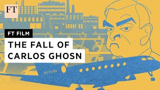 Carlos Ghosn: the rise and fall of a superstar CEO | FT Film
