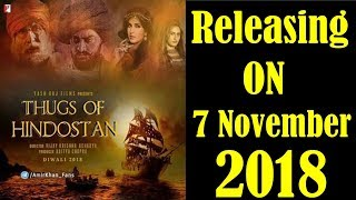 Thugs Of Hindostan Release Date Out I Aamir Khan I Amitabh Bachchan