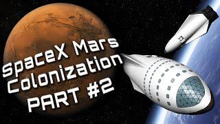 Mars Colonization E02 - Refueling in orbit (SpaceX ITS in KSP)