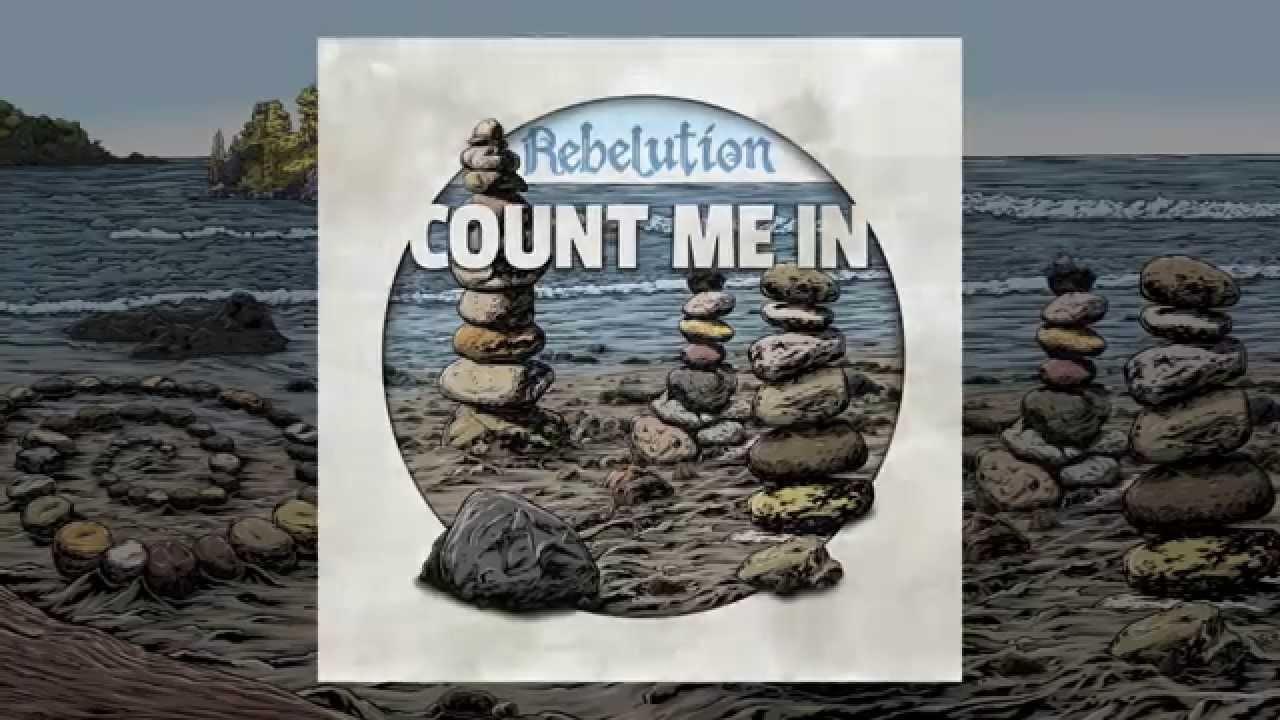 Count Me In Full Album With Lyrics Rebelution Youtube