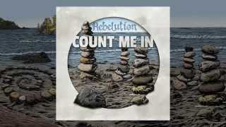Watch Rebelution Count Me In video