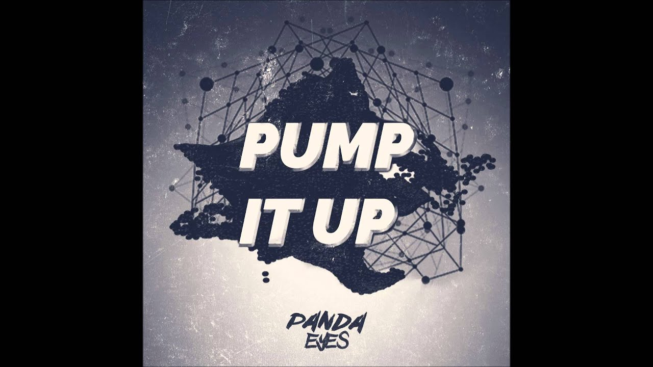 Panda Eyes Pump It Up Youtube