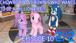 Chowrownaatihown Millionaire - Episode 10 2/2