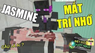 Minecraft Biệt Đội Vượt Ngục (PHẦN 9) #1- JASMINE BỊ MẤT TRÍ NHỚ - TRỞ NÊN HIỀN DỊU 👮 vs 😳