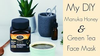 MY DIY Beauty Manuka Honey and Green Tea Face Mask