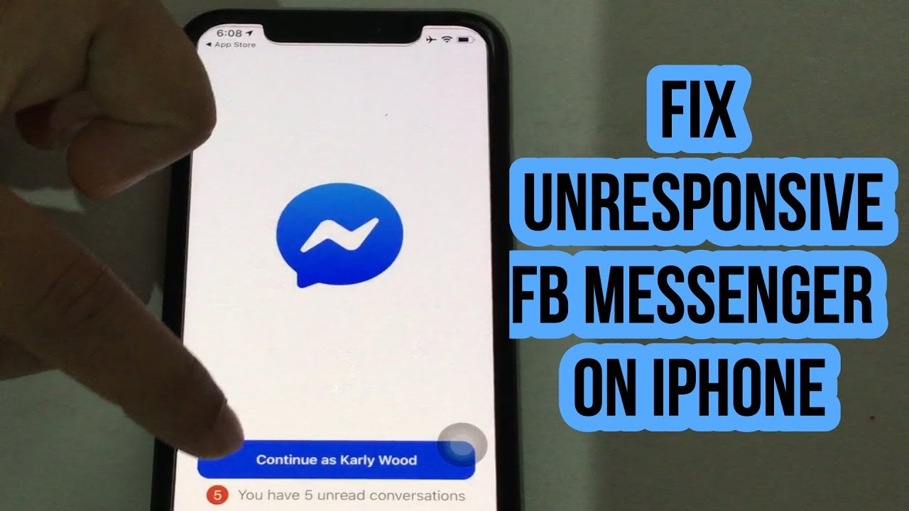 How to Fix Unresponsive Facebook Messenger On iPhone XS Max,  XS,XR,X,8,7,6S,SE