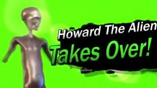 Howard The Alien Meme Compilation Pt. 2