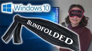 Mum Tries Out Windows 10 Blindfolded with NVDA 2018.1.1 (2018)