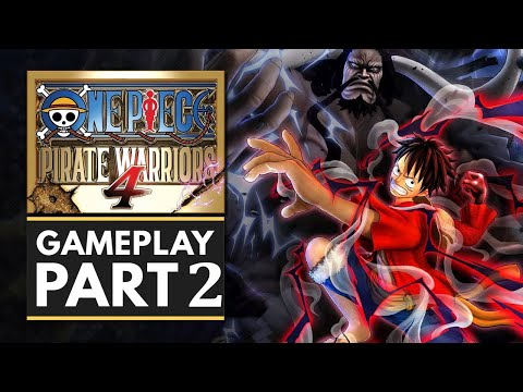 One Piece Pirate Warriors 4 | Gameplay Walkthrough Part 2 | Amit Gaming