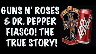 Guns N' Roses  The True Story Behind the Dr  Pepper & Chinese Democracy Fiasco