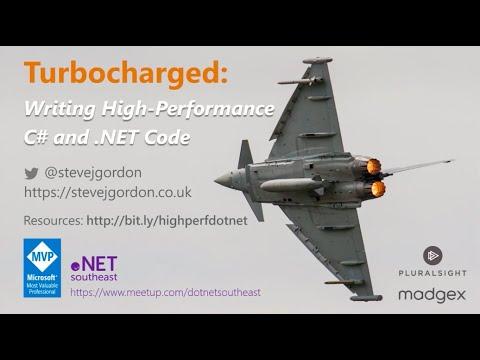 Turbocharged: Writing High-Performance C# and .NET Code - Steve Gordon