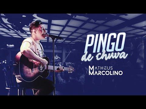 Matheus Marcolino – Pingo de Chuva