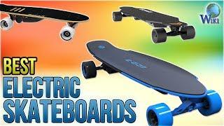 10 Best Electric Skateboards 2018