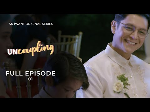 Uncoupling (with English Subtitle) - Full Episode 1 | IWant Original Series