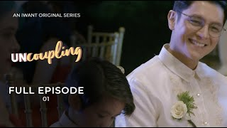 Uncoupling Full Episode 1 (with English Subtitle) | iWant Original Series