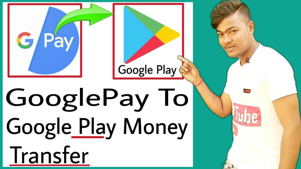 How To Transfer Money Google Pay