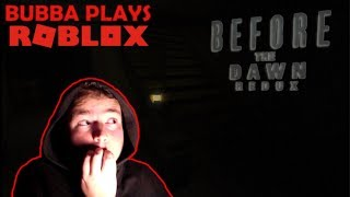 Bubba Plays ROBLOX: Before the Dawn [REDUX]