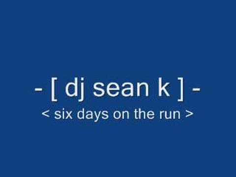 dinky dj. dj sean k - six days