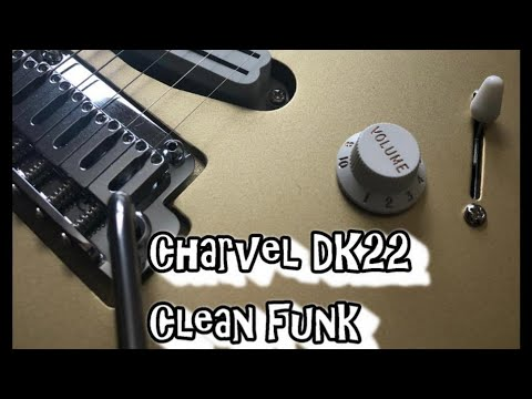 Some Cleaner Funk on The Charvel DK22