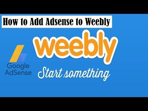 How To Add Adsense To Weebly 2019 | Weebly Monetize With Adsense