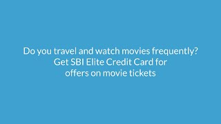 SBI Card ELITE - Features, Benefits, Annual Fees Charges