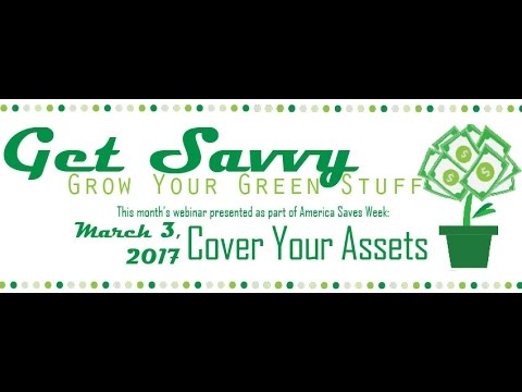Cover Your Assets #GetSavvy Webinar Recording