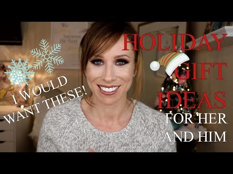The BEST HOLIDAY Gift Ideas || For Her & Him