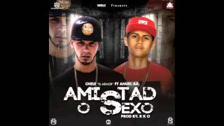 Chele El Menor Ft. Anuel AA – Amistad o Sexo (Prob. By RKO)