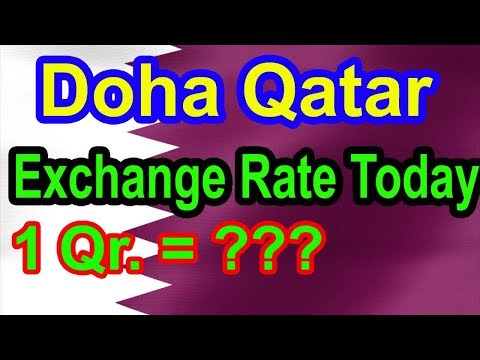 Exchange Rate Today In Qatar| आज क़तारी रियाल का रेट| Qatar Currency In Rupees| Gulf Xpert