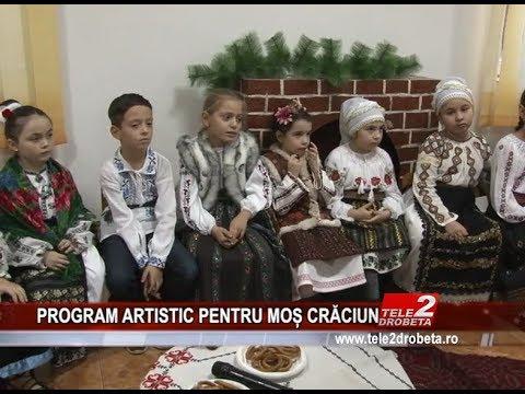 PROGRAM ARTISTIC PENTRU MOs CRaCIUN