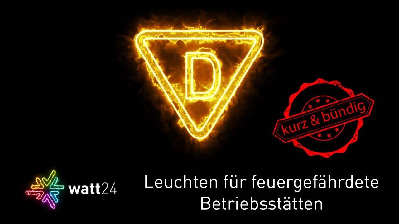 Leuchten Fur Feuergefahrdete Betriebsstatten Das D Kennzeichen