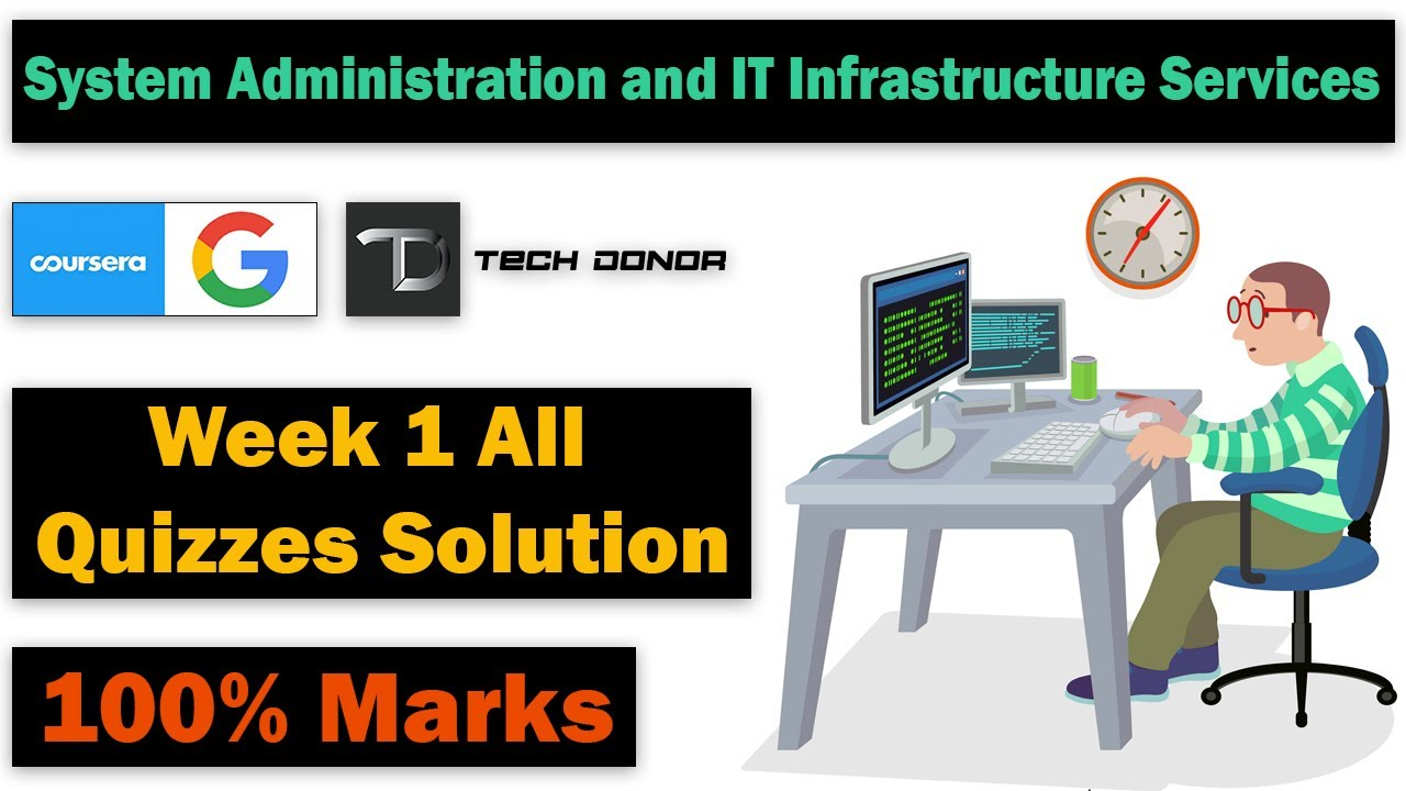 Week 1 All Quizzes Solved | System Administration and IT Infrastructure Services | 100% Grades ✅