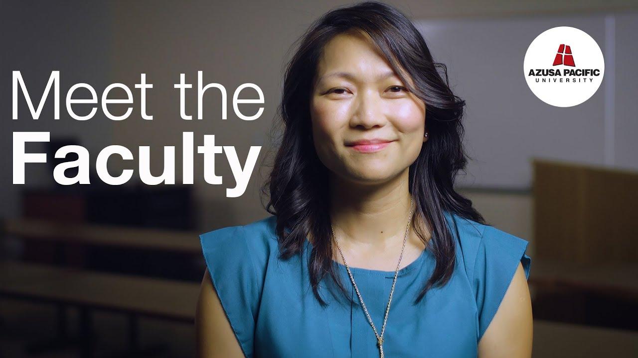Meet the Faculty - Azusa Pacific University