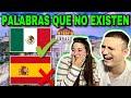 🇪🇸 REACCIÓN a PALABRAS DE MÉXICO QUE NO EXISTEN EN ESPAÑA 🇲🇽😂 **no puede ser**