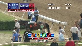 Ajax Downs 09 18 17 Race 3
