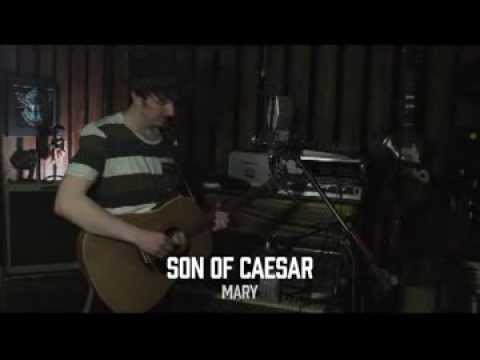 Son Of Caesar - Mary (Official)