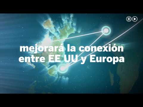 El cable submarino que unirá América y Europa | Economía
