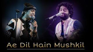 Don't Miss..! 🔥 Ae Dil Hain Mushkil 🔥 Arijit Singh And Jubin Nautiyal ❤️ Best Performance | PM Music