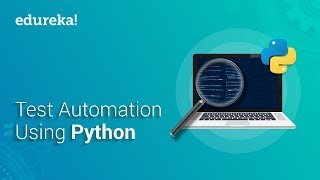 Test Automation Using Python   Selenium Webdriver Tutorial With Python   Selenium Training   Edureka