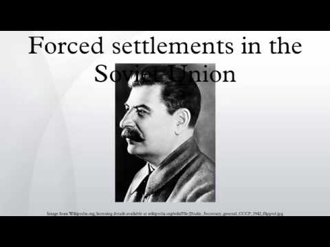 Forced settlements in the Soviet Union